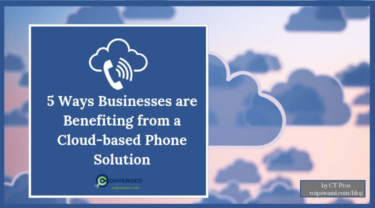 business-benefits-from-cloud-phone-solutions