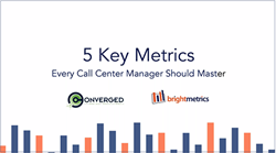 5 Metrics Every Call Center Manager Should Know