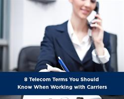 8 telecom carrier terms to know