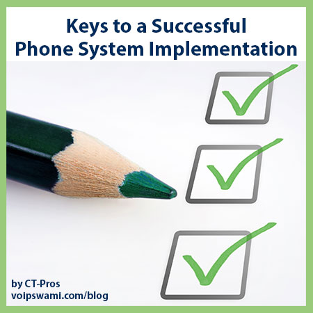 Keys for a Successful Phone Implementation