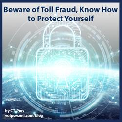 Toll Fraud how to Protect Yourself