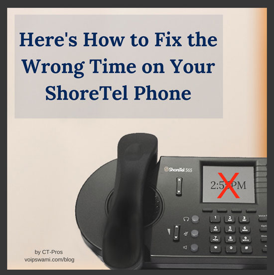 Fixing the wrong time on your ShoreTel phone