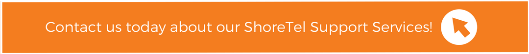 Contact us about our ShoreTel Support Services